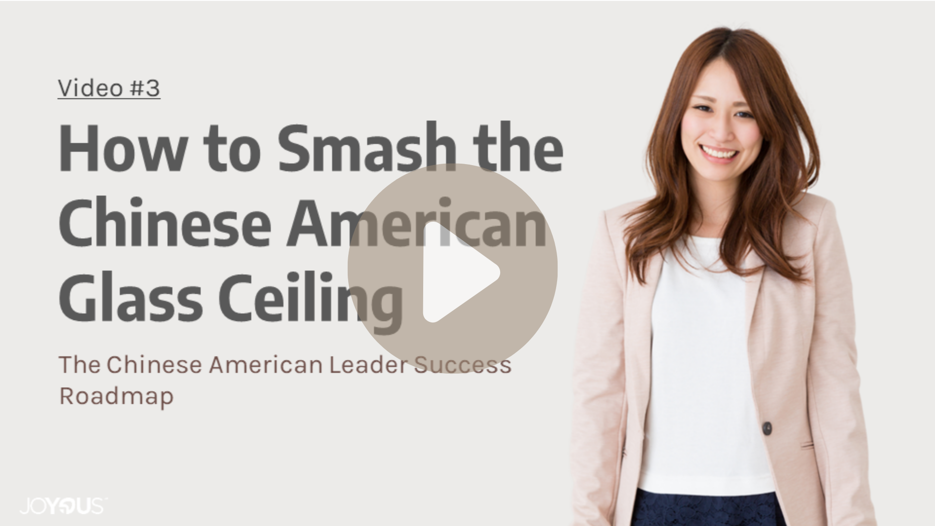 """""""How to Smash the Asian American Glass Ceiling and Get to the Top"""" free mini-course by Joy Chen 陈愉"""